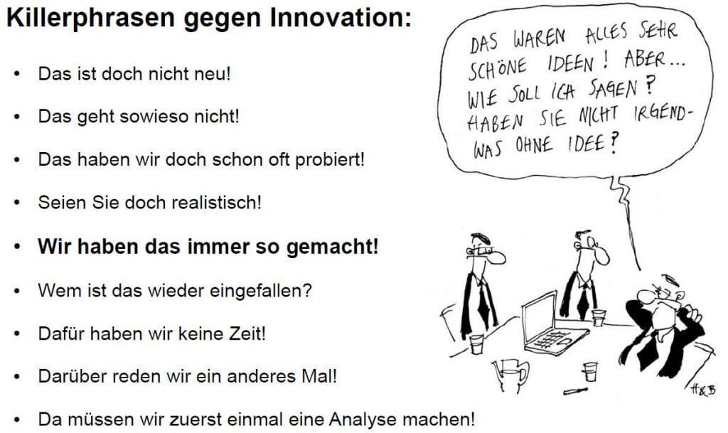 Killerphrasen gegen Innovation
