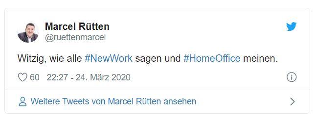 Witzig, wie alle #NewWork sagen und #HomeOffice meinen.